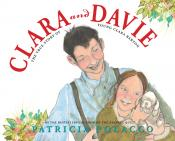 Clara and Davie: The True Story of Young Clara Barton