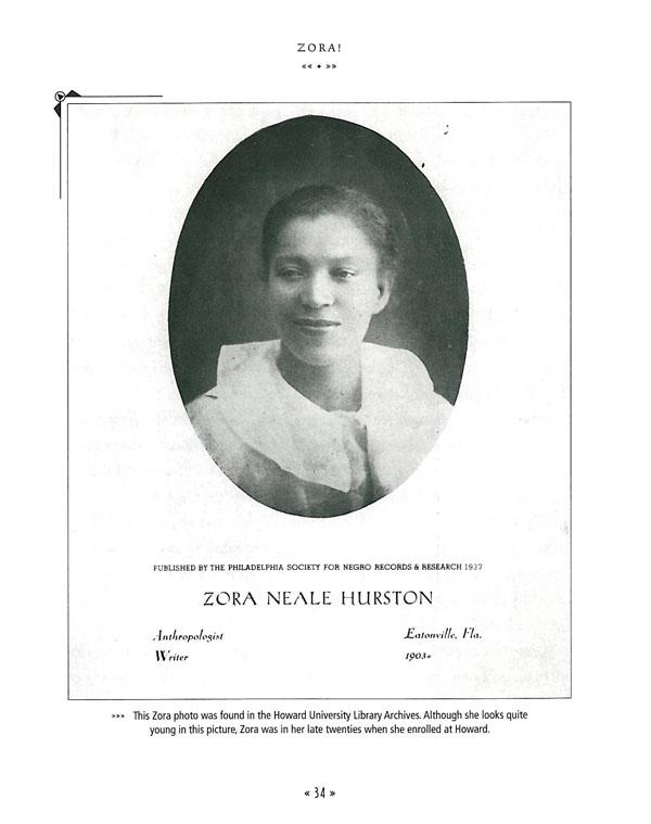 the life of zora neale hurston Zora neale hurston (1891–1960) was an african-american folklorist, anthropologist, and author, born in notasulga, al, the fifth of eight children of john hurston and lucy ann hurston (née potts) her father was a baptist preacher, tenant farmer, and carpenter, and her mother was a school teacher.