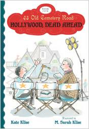 Hollywood, Dead Ahead: 43 Old Cemetery Road, Book 5