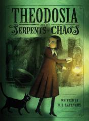 Theodosia and the Serpents of Chaos
