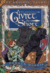 The Adventures of Sir Givret the Short: The Knights ' Tales