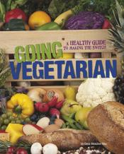 Going Vegetarian: a Healthy Guide to Making the Switch (ebook)