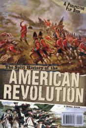The Split History of the American Revolution: A Perspectives Flip Book (ebook)