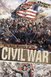 The Split History of the Civil War: A Perspectives Flip Book (ebook)