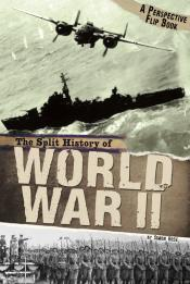 The Split History of World War II: A Perspectives Flip Book (ebook)