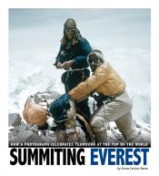 Summiting Everest: How a Photograph Celebrates Teamwork at the Top of the World (ebook)