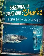 Searching for Great White Sharks: A Shark Diver's Quest for Mr. Big (ebook)