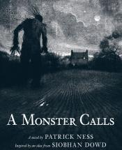 A Monster Calls<br> Inspired by an idea from Siobhan Dowd