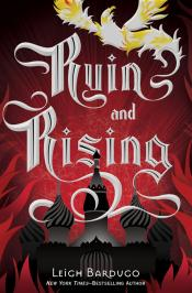 Ruin and Rising: The Grisha Trilogy