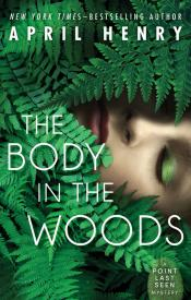 The Body in the Woods: Point Last Seen Book 1