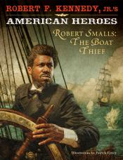 Robert Smalls, the Boat Thief