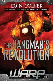 The Hangman's Revolution: W.A.R.P. Book 2