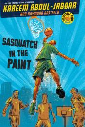 Sasquatch in the Paint: Streetball Crew, Book One