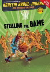 Stealing the Game: Streetball Crew, Book Two