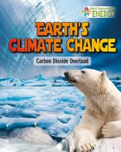 Earth 's Climate Change: Carbon Dioxide Overload (Ebook)