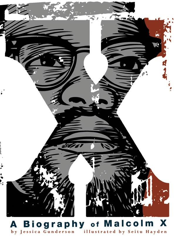 a biography of malcolm x A blistering review of manning marable's best-selling malcolm x biography was rejected this week by therootcom.