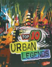 Top 10 Urban Legends