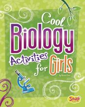 Cool Biology Activities for Girls (ebook)