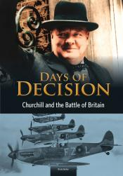 Churchill and the Battle of Britain: Days of Decision (ebook)
