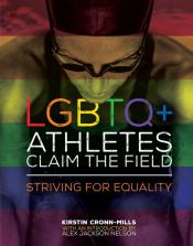 LGBTQ+ Athletes Claim the Field: Striving for Equality