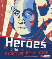 Heroes of the American Revolution (ebook)