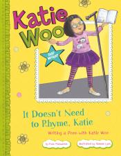 It Doesn't Need to Rhyme, Katie: Writing a Poem with Katie Woo (ebook)