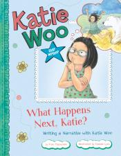 What Happens Next, Katie: Writing a Narrative with Katie Woo (ebook)