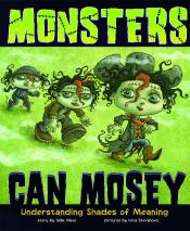 Monsters Can Mosey: Understanding Shades of Meaning (ebook)