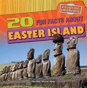 20 Fun Facts About Easter Island
