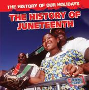 The History of Juneteenth
