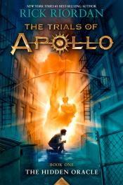 The Hidden Oracle: The Trials of Apollo Book One