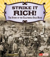Strike It Rich!: The Story of the California Gold Rush (ebook)