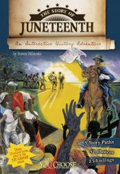 The Story of Juneteenth: An Interactive History Adventure (Ebook)