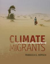 Climate Migrants: On the Move in a Warming World (Ebook)