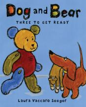 Dog and Bear: Three to Get Ready
