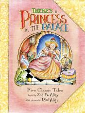 There's a Princess in the Palace: Five Classic Tales