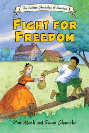 Fight for Freedom: Cartoon Chronicles of America