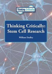 Thinking Critically: Stem Cell Research