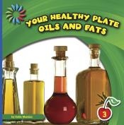 Oils and Fats: Your Healthy Plate (ebook)