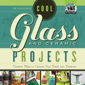 Cool Glass and Ceramic Projects (ebook)