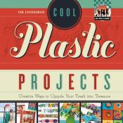 Cool Plastic Projects (ebook)