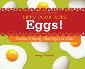 Let's Cook with Eggs!: Delicious & Fun Egg Dishes Kids Can Make (ebook)