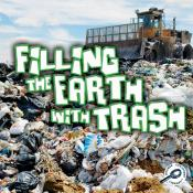 Filling the Earth with Trash (ebook)