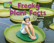 Freaky Plant Facts: Extreme Greens (ebook)