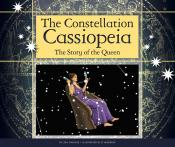 The Constellation Cassiopeia: The Story of the Queen (ebook)