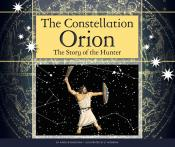 The Constellation Orion: The Story of the Hunter (ebook)