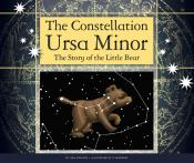 The Constellation Ursa Minor: The Story of the Little Bear (ebook)