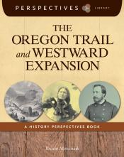 The Oregon Trail and Westward Expansion (ebook)