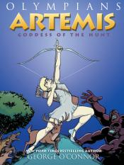 Artemis: Wild Goddess of the Hunt: Olympians