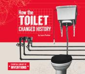 How the Toilet Changed History (Ebook)